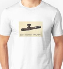 This is not a Pipe T-Shirt