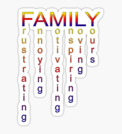 your (my) family Sticker