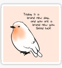 """New Day"" Bird Sticker"