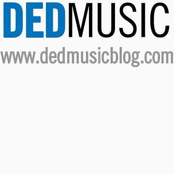 DEDMusicBlog Tee by GeekTeeMe