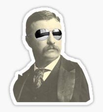 Tight Teddy Roosevelt Sticker