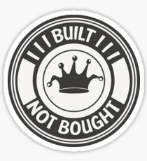 Jdm built not bought badge Sticker