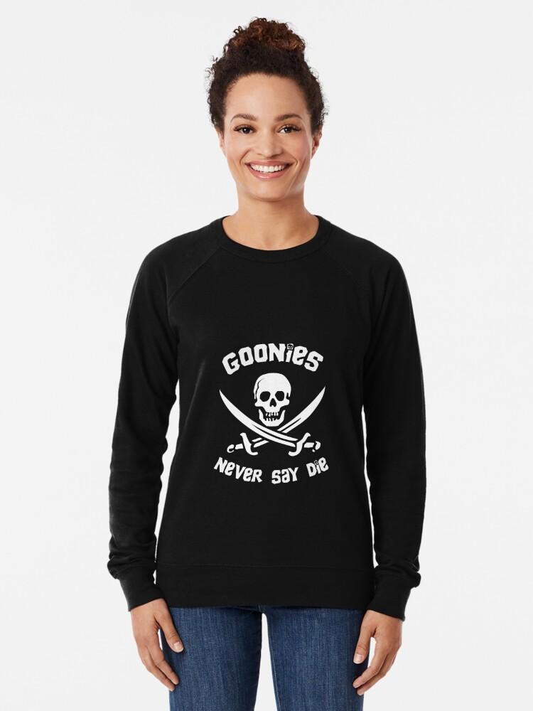 Alternative Ansicht von Goonies sagen nie sterben Leichtes Sweatshirt