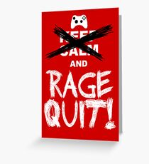 RAGE QUIT! Poster (Xbox Version) Greeting Card