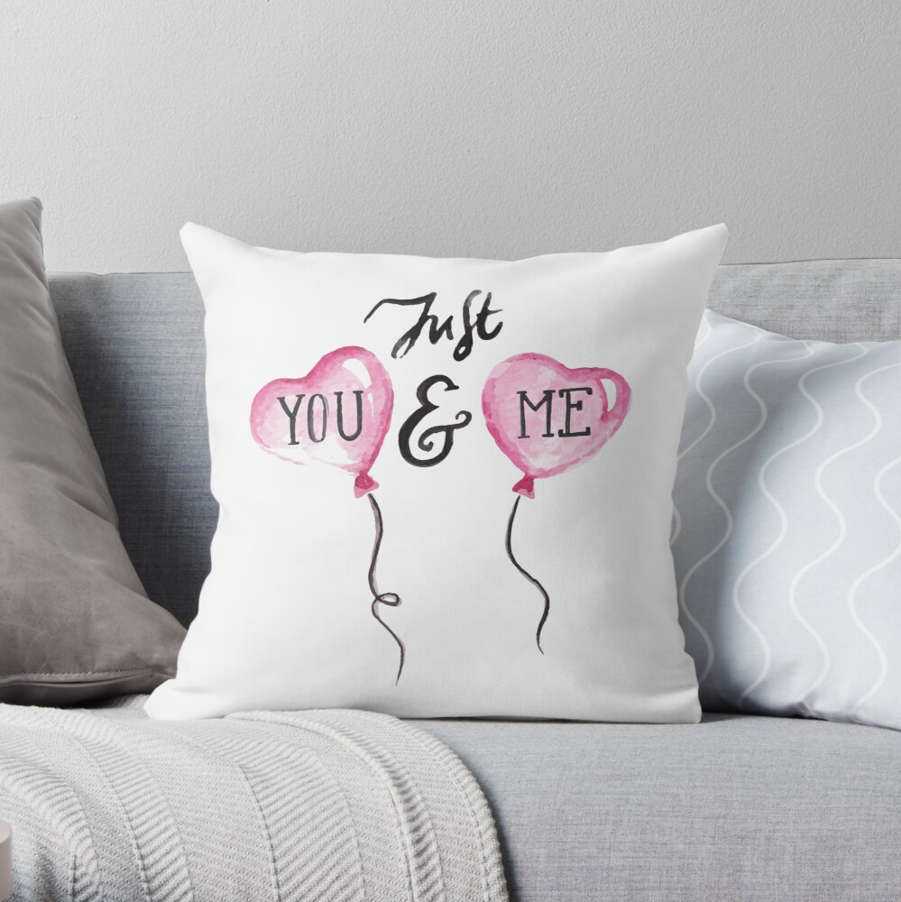 Just you and my Throw Pillow