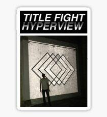 Title Fight Hyperview Album Cover Design Sticker