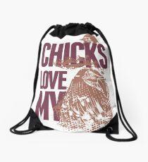 Chicks Dig My... Drawstring Bag