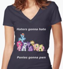 Haters gonna hate, Ponies gonna pwn Women's Fitted V-Neck T-Shirt