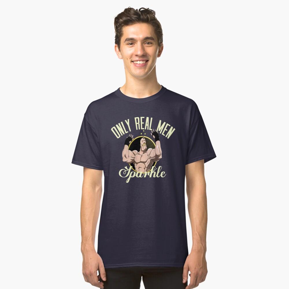 Nur echte Männer funkeln Classic T-Shirt