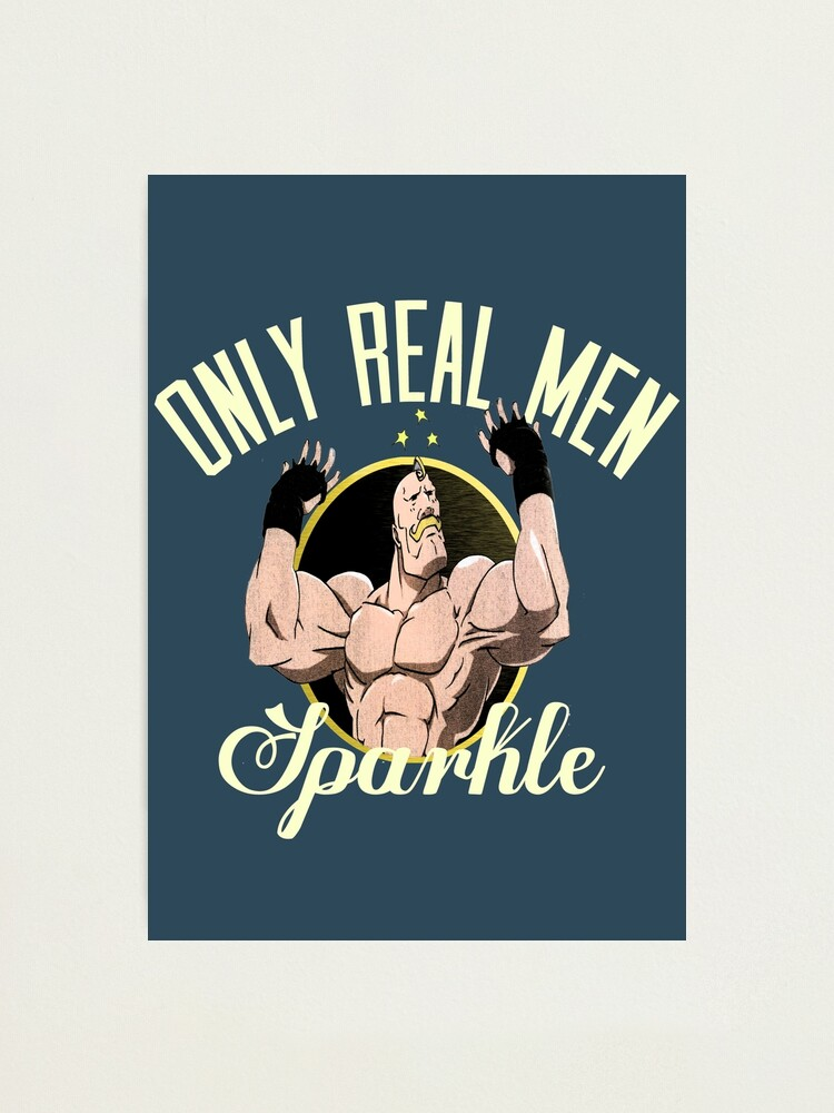 Alternate view of Only real men sparkle  Photographic Print
