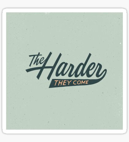 The Harder They Come Sticker
