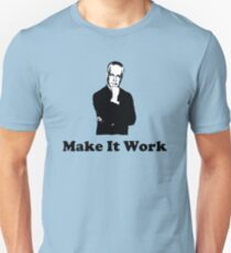 Tim Gunn - Make it work Unisex T-Shirt