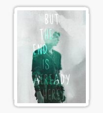 the end is already here Sticker
