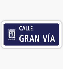 Gran Via, Madrid Street Sign, Spain Sticker