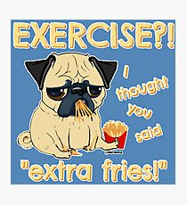 Pug with Extra Fries Photographic Print