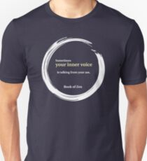 Zen Humor Quote About Contemplation Unisex T-Shirt