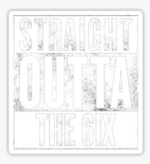 Straight Outta The 6ix Sticker