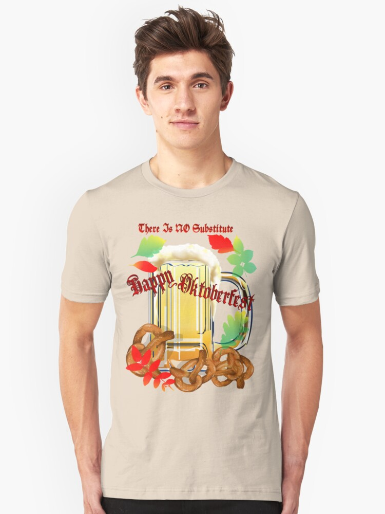 Beer and Pretzels-There is NO substitute. Unisex T-Shirt Front