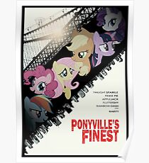 Ponyville's Finest Poster Poster