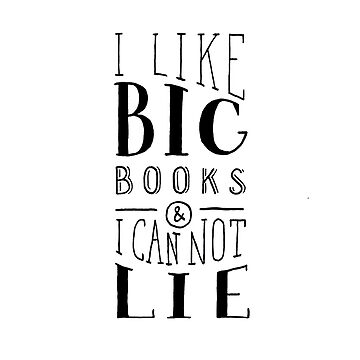 I Like Big Books (White) by artofescapism