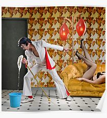 Elvis Has Mopped the Building Poster