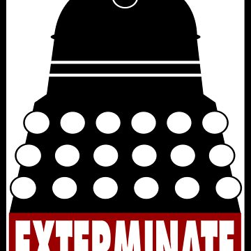 EXTERMINATE by KevinV