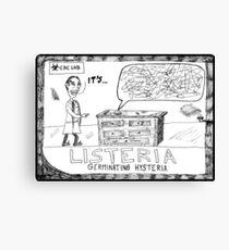 Listeria Hysteria Canvas Print