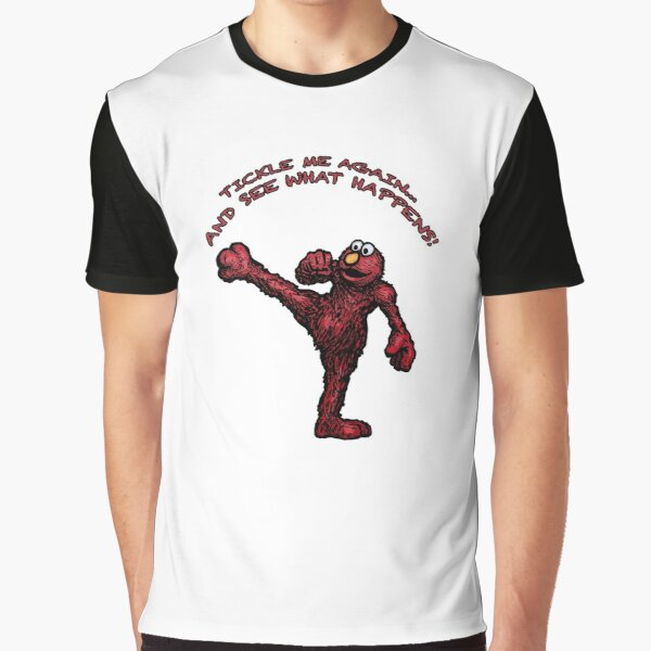 Tickle Me Again... And See What Happens! Graphic T-Shirt