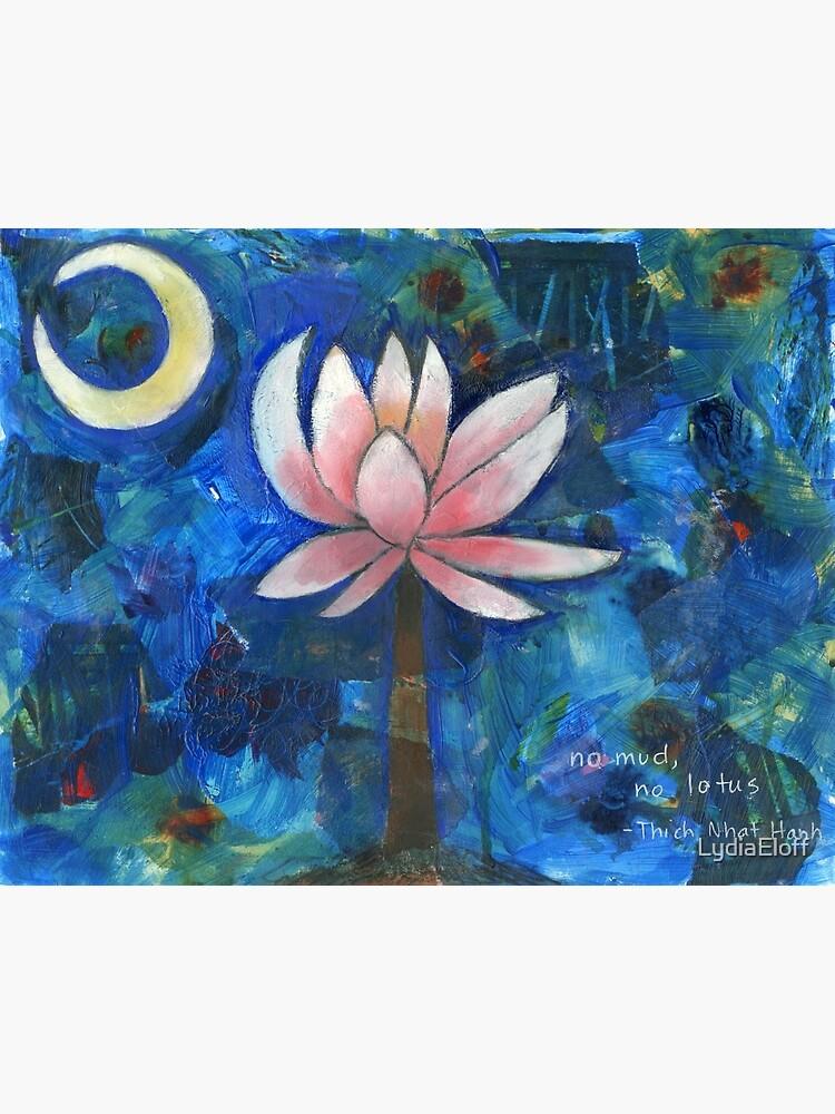 No Mud, No Lotus by LydiaEloff