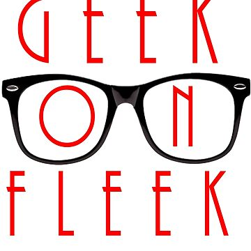Geek on Fleek by pelclothing