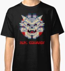Run Coward! Classic T-Shirt