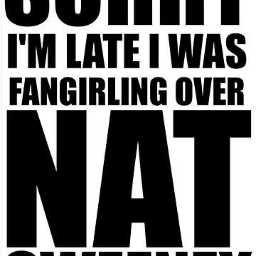 Sorry I'm... Nat Sweeney by ThroughTheNight