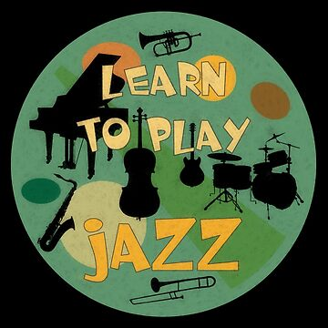 Learn to play jazz  by monafar