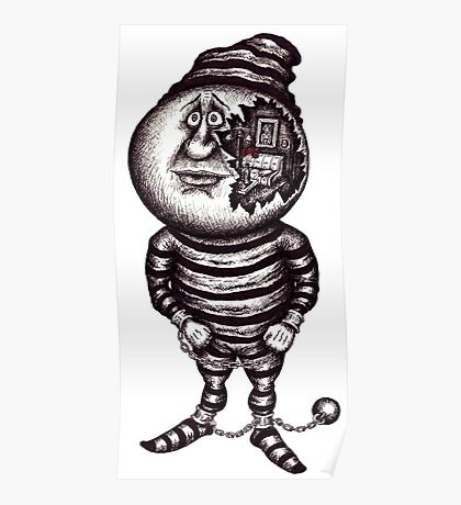 Prisoner of the material. Surreal black and white pen ink drawing Poster