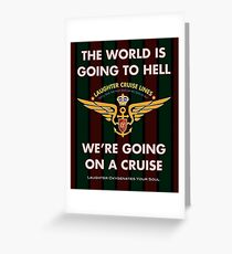 The World Is Going To Hell... Greeting Card