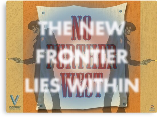 The New Frontier Lies Within by Gordy Grundy