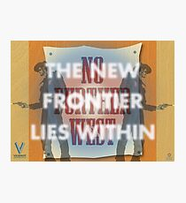 The New Frontier Lies Within Photographic Print