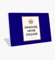 Swagger Never Stagger Laptop Skin