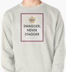 Swagger Never Stagger Pullover