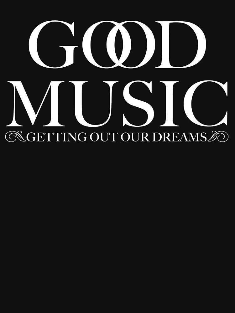 G.O.O.D. MUSIC by Bragadesigns