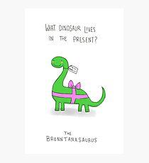 Bronntanasaurus Photographic Print