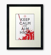 Keep Calm and Aim High Framed Print