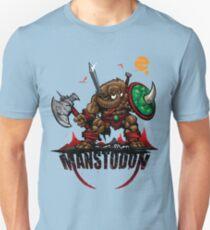MANSTODON! T-Shirt