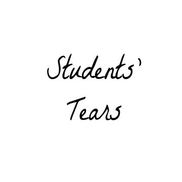 Student's Tears  by sunsetnurveins