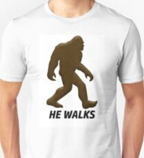 HE WALKS  T-Shirt