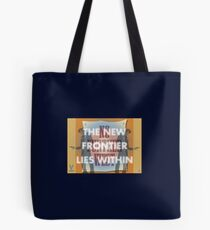 The New Frontier Lies Within Tote Bag