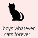 boys, whatever. cats, forever by suranyami