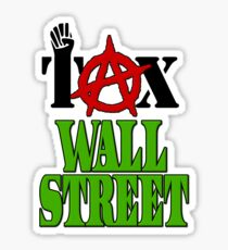 Tax Wall Street -- Occupy Wall Street Protests Sticker