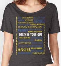 Joss Whedon - Death Is Your Gift  Women's Relaxed Fit T-Shirt