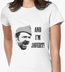 And I'm Javert! Women's Fitted T-Shirt